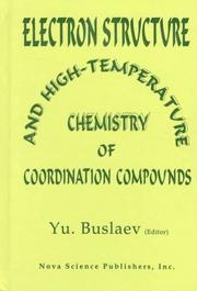 Cover of: Electron Structure and High-Temperature Chemistry of Coordination Compounds (Contemporary Chemical Engineering)