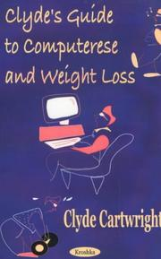 Cover of: Clyde's Guide to Computerese and Weight Loss