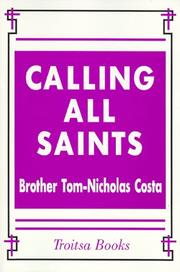 Cover of: Calling all saints | Tom-Nicholas Brother.