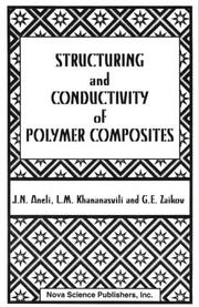 Cover of: Structuring and conductivity of polymer composites