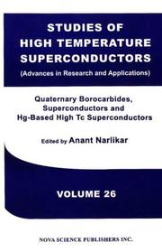 Cover of: Quaternary borocarbide superconductors and Hg-based high Tc superconductors |