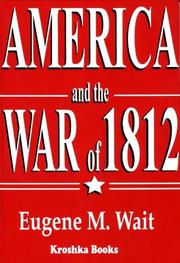 Cover of: America and the War of 1812