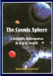Cover of: The cosmic sphere | Kip K. Sewell
