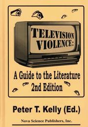 Cover of: Television Violence | P. T. Kelly