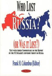 Cover of: Who lost Russia? (or was it lost?)