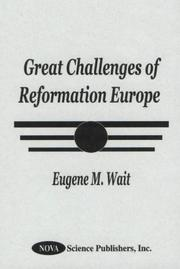 Cover of: Great Challenges of Reformation Europe