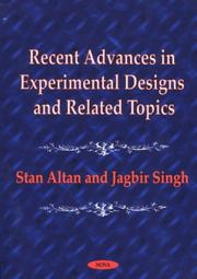 Cover of: Recent advances in experimental designs and related topics |