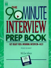 Cover of: The 90-minute interview prep book
