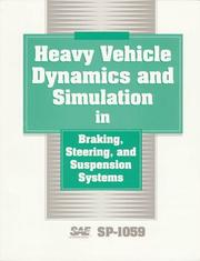 Cover of: Heavy vehicle dynamics and simulation in braking, steering, and suspension systems