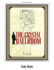 Cover of: The Crystal Ballroom | Frank Thorne