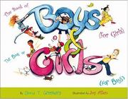 Cover of: The book of boys (for girls) & the book of girls (for boys) | Greenberg, David