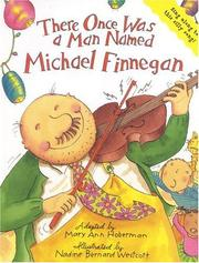 Cover of: There Once Was a Man Named Michael Finnegan: Board Book