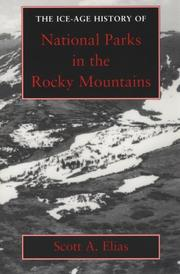 Cover of: The Ice-Age history of national parks in the Rocky Mountains