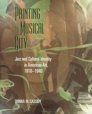 Cover of: PAINTING MUSICAL CITY | CASSIDY D