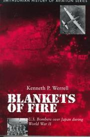 Cover of: BLANKETS OF FIRE: U.S. bombers over Japan during World War II