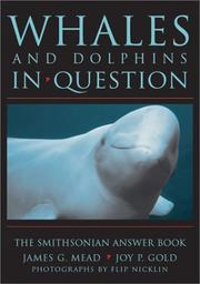 WHALES & DOLPHINS IN QUESTION by James G Mead