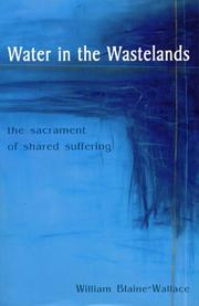 Cover of: Water in the Wastelands | William Blaine-Wallace