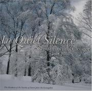 Cover of: In Quiet Silence: Christmas in a Cloister