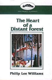 The heart of a distant forest by Philip Lee Williams