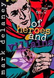 Cover of: Of heroes and villains
