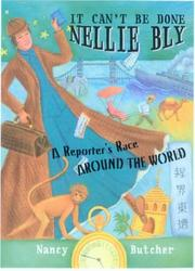 Cover of: It can't be done, Nellie Bly!
