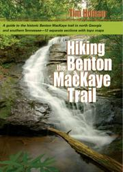 Cover of: Hiking the Benton Mackaye Trail | Tim Homan