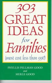 Cover of: 303 Great Ideas for Families (most cost less than .90!) | Phyllis P Good
