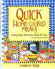 Cover of: Quick Home-Cooked Meals | MaryAnn Zepp