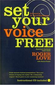 Cover of: Set your voice free