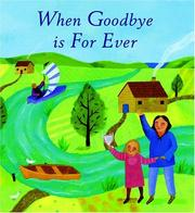 Cover of: When Goodbye Is Forever