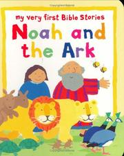 Cover of: Noah And the Ark (My Very First Bible Stories)