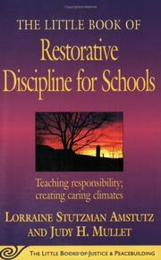 Cover of: The Little Book of Restorative Discipline for Schools: Teaching Responsibility; Creating Caring Climates (The Little Books of Justice and Peacebuilding ... Little Books of Justice and Peacebuilding)
