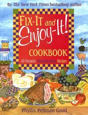 Cover of: Fix-it and enjoy-it cookbook: all purpose, welcome-home recipes