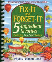 Cover of: Fix-it And Forget-it 5-ingredient Favorites: Comforting Slow-cooker Recipes