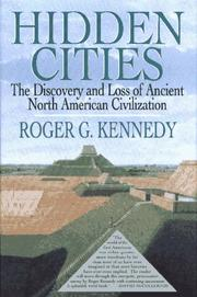Cover of: Hidden Cities: The Discovery and Loss of Ancient North American Civilization