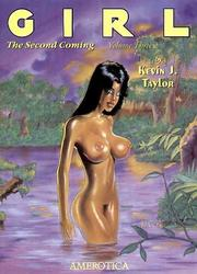 Cover of: Girl, 2nd Coming (Girl: The Second Coming) by Kevin J. Taylor