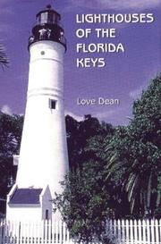 Lighthouses of the Florida Keys by Love Dean