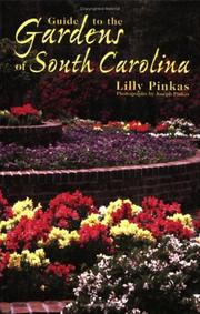 Cover of: Guide to the Gardens of South Carolina