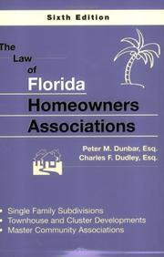 Cover of: The Law Of Florida Homeowners Associations | Peter M. Dunbar