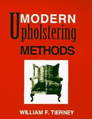 Cover of: Modern upholstering methods | William F. Tierney
