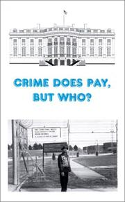 Cover of: Crime Does Pay, But Who