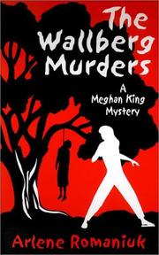 Cover of: The Wallberg Murders (A Meghan King Mystery)