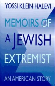 Cover of: Memoirs of a Jewish extremist