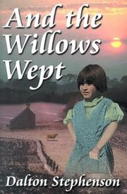 Cover of: And the Willows Wept