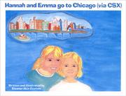 Cover of: Hannah and Emma go to Chicago (via CSX)