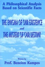 Cover of: The Enigma of Our Existence and The Mystery of Our Destiny