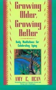 Cover of: Growing older, growing better