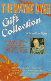 Cover of: The Wayne Dyer Gift Collection