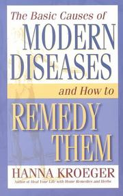 Cover of: The basic causes of modern diseases and how to remedy them