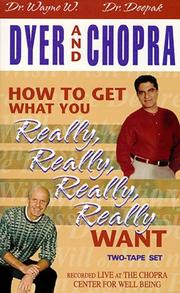 Cover of: How to Get What You Really, Really Want